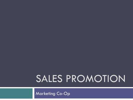 Sales Promotion Marketing Co-Op.