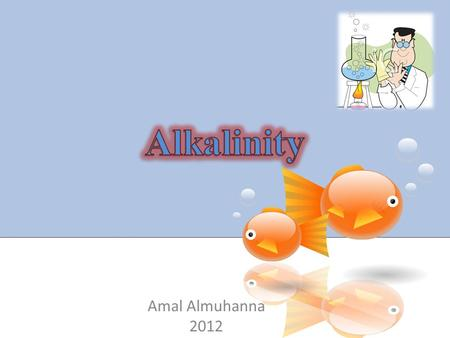 Amal Almuhanna 2012. In most natural waters bicarbonates and sometimes carbonates are present in appreciable amounts. Their salts get hydrolyzed in solution.