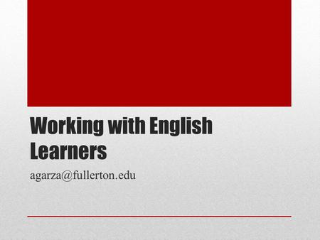 Working with English Learners
