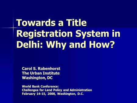 Towards a Title Registration System in Delhi: Why and How?