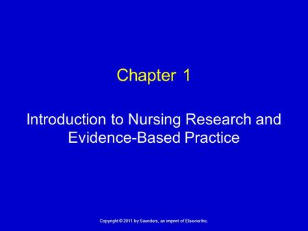 Introduction to Nursing Research and Evidence-Based Practice