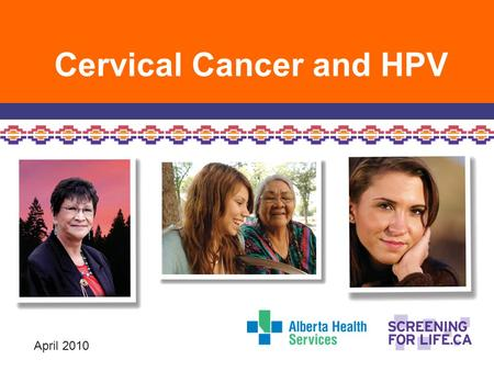 Cervical Cancer and HPV
