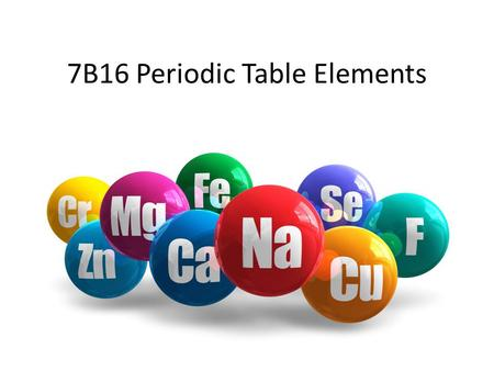 7B16 Periodic Table Elements