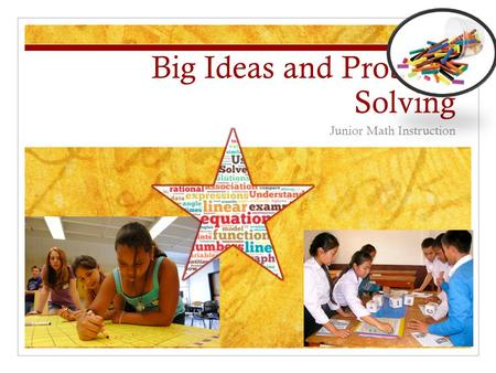 Big Ideas and Problem Solving