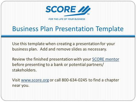 Business Plan Presentation Template Use this template when creating a presentation for your business plan. Add and remove slides as necessary. Review the.