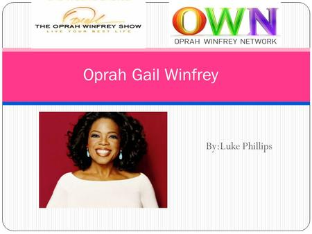 By:Luke Phillips Oprah Gail Winfrey. Q1: How do we define the personality traits of a hero? We define it in many ways. Hero's in any fictional writing.