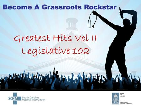 Greatest Hits Vol II Legislative 102. The SC General Assembly… operates on a 2 year legislative term legislation not passed within the 2 year term is.