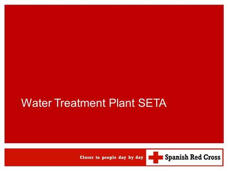 ERU WATSAN SPANISH RED CROSS Water Treatment Plant SETA.