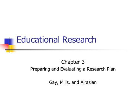 Preparing and Evaluating a Research Plan