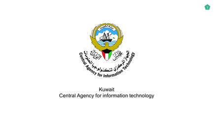 1 Kuwait Central Agency for information technology.