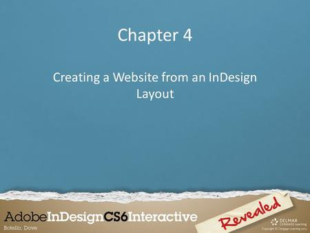 Chapter 4 Creating a Website from an InDesign Layout.