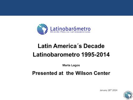 Latin America´s Decade Presented at the Wilson Center