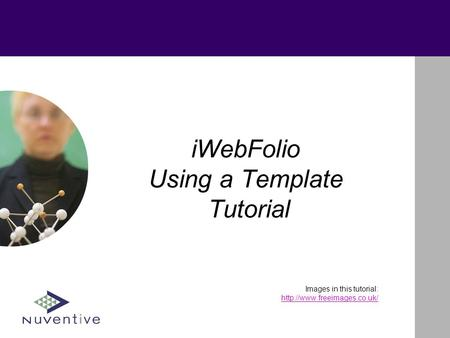 IWebFolio Using a Template Tutorial Images in this tutorial: