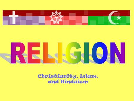 Christianity, Islam, and Hinduism. Christians worship in churches and their leaders are known as priests or ministers. Christianity is the largest world.