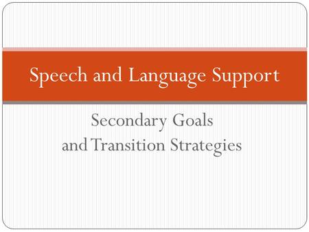 positive strategies in speech language and Supporting children with speech, language and communication  the national strategies  the inclusion development programme.