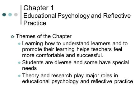 Chapter 1 Educational Psychology and Reflective Practice