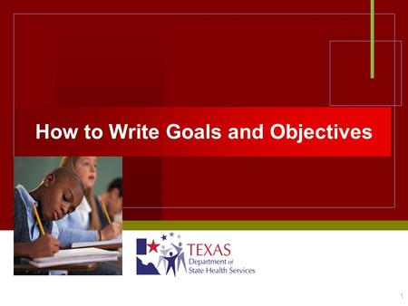 How to Write Goals and Objectives