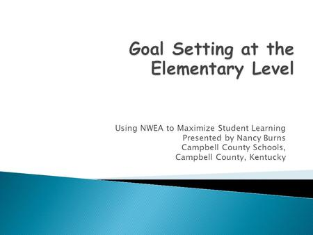 Goal Setting at the Elementary Level