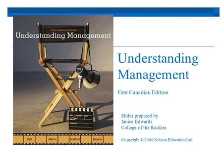 Understanding Management First Canadian Edition Slides prepared by