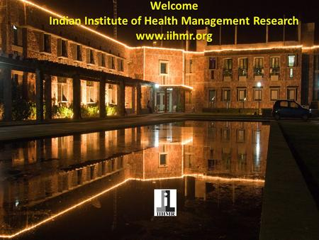 Indian Institute of Health Management Research
