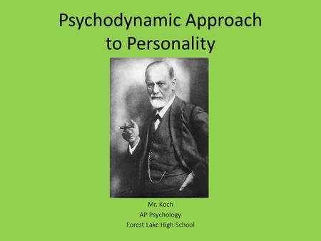Psychodynamic Approach to Personality
