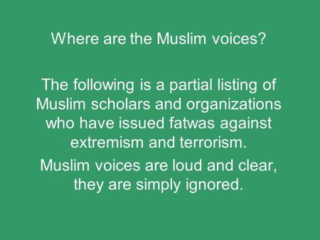 Where are the Muslim voices?