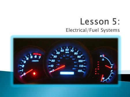 Electrical/<strong>Fuel</strong> Systems