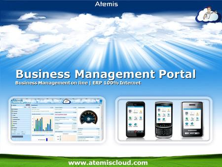 Www.atemiscloud.com Business Management Portal Business Management on <strong>line</strong> | ERP 100% Internet.