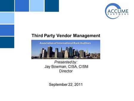 Vendor <strong>Management</strong> Frequent regulatory findings: