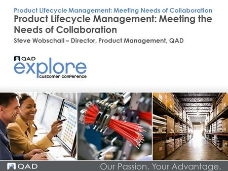 Product Lifecycle Management: Meeting the Needs of Collaboration