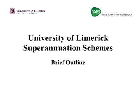 University of Limerick Superannuation Schemes