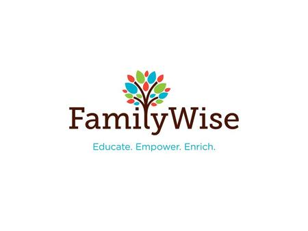 You may not know about FamilyWise, but you should! FamilyWise is an incredible, local nonprofit that helps children and families from all walks of life.