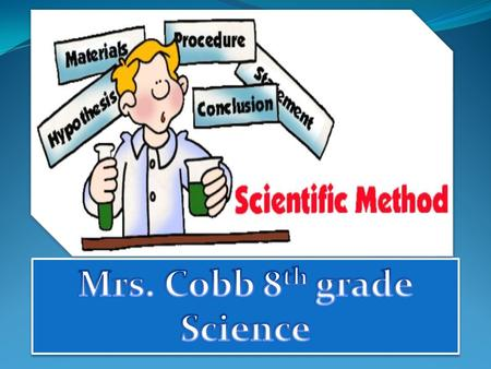 Mrs. Cobb 8th grade Science