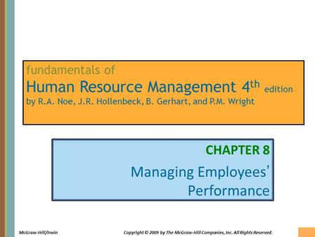8-1 McGraw-Hill/IrwinCopyright © 2009 by The McGraw-Hill Companies, Inc. All Rights Reserved. fundamentals of Human Resource Management 4 th edition by.