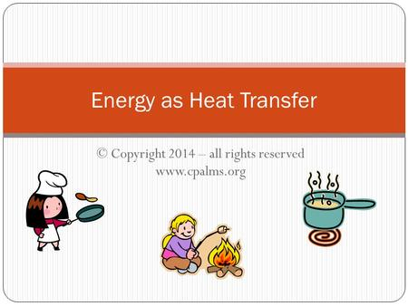 Energy as Heat Transfer