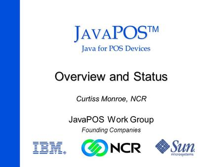 JAVAPOSTM Java for POS Devices