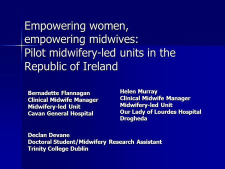 Helen Murray Clinical Midwife Manager Midwifery-led Unit