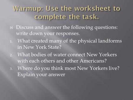 Warmup: Use the worksheet to complete the task.