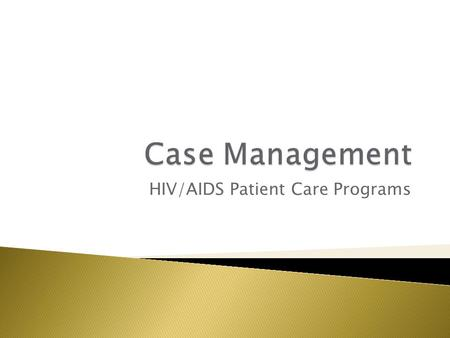 HIV/AIDS Patient Care Programs