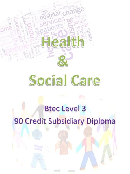 Btec Level 3 90 Credit Subsidiary Diploma. About the Course Edexcel BTEC Level 3 90-credit Diploma – 90 credits This qualification broadens and expands.