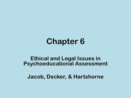 Chapter 6 Ethical and Legal Issues in Psychoeducational Assessment