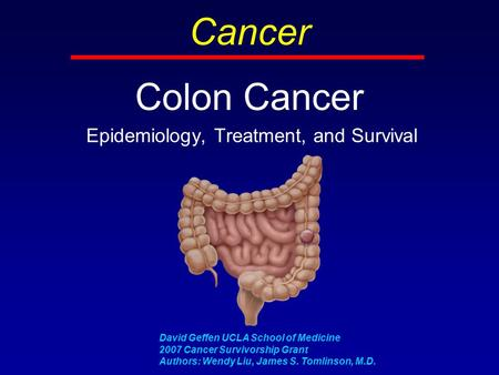 Colon Cancer Epidemiology, Treatment, <strong>and</strong> Survival