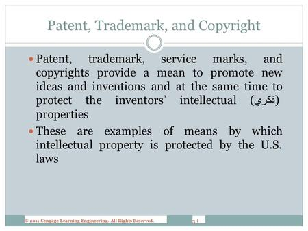 3-1 Patent, Trademark, and Copyright Patent, trademark, service marks, and copyrights provide a mean to promote new ideas and inventions and at the same.