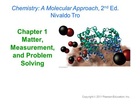 Chapter 1 <strong>Matter</strong>, Measurement, and Problem Solving