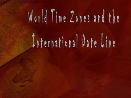 World Time Zones and the International Date Line