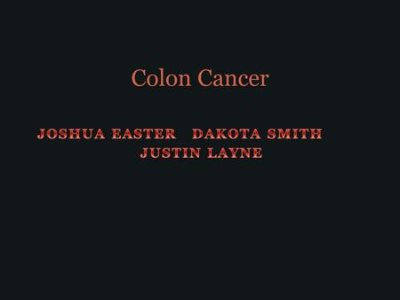 Colon Cancer. Description Colon cancer is cancer of the large intestine (colon), the lower part of your digestive system. Rectal cancer is cancer of the.