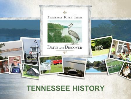 TENNESSEE HISTORY.