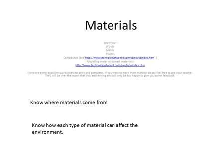 Materials Know where materials come from