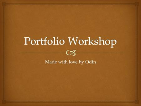 Made with love by Odin. What is a Portfolio? A portfolio is a compilation of work that showcases each individual's projects / <strong>games</strong> that they have worked.
