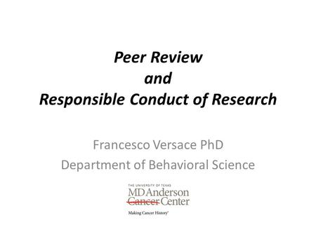 Peer Review and Responsible Conduct of Research